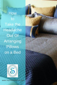 How to Take the Headache Out Of Arranging Pillows on a Bed
